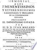 Memorial a los ... Cardenales y prelados de la Congregacion Indiana ... por ... J. Magano, agente ... por ... J. de Palafox y Mandoza, Obispo de la Puebla de los Angeles, ... en la controversia ... con los religiosos de la Compañia de Jesus de la Nueva-España. Traducido de Italiano en Castellano