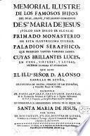 Memorial illustre de los famosos Hijos del Real, Grave y Religioso convento de Santa Maria de Jesus (vulgo san Diego de Alcala)