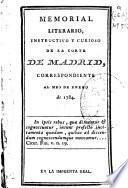 Memorial literario, instructivo y curioso de la Corte de Madrid ...