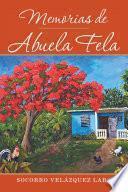 Memorias De Abuela Fela