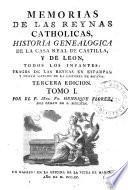 Memorias de las reynas catholicas, 1
