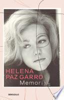 Memorias. Helena Paz / A Memoir - Helena Paz