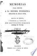 Memorias para servir á la historia eclesiástica durante el siglo XVIII