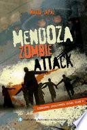 Mendoza Zombie Attack