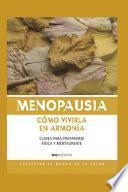 Menopausia Cómo Vivirla En Armonía