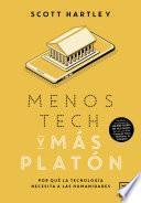 Menos tech y más Platón