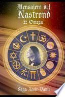 Mensajero del Nastrond: I: Omega