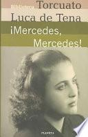 Mercedes, Mercedes!