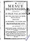 Mesue defendido contra D. Felix Palacios