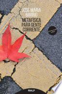 Metafísica para gente corriente