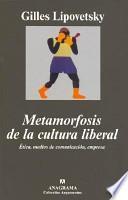 Metamorfosis de la cultura liberal
