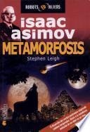 Metamorfosis / Metamorphosis