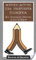 Método activo: una propuesta filosófica