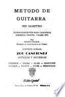 Metodo de guitarra sin maestro, acompañamiento para canciones corridos, tangos y valses