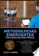 Metodologías emergentes en Educación Física