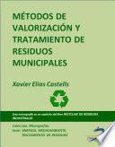 Métodos de valorización y tratamiento de residuos municipales