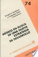 México en busca de una nueva estrategia de desarrollo
