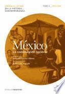 México. La construcción nacional. Tomo 2 (1830-1880)