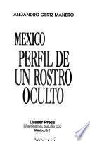 México, perfil de un rostro oculto