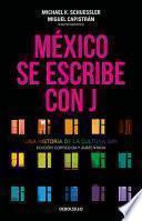 México se escribe con J