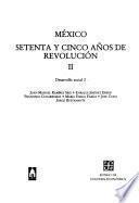 México, setenta y cinco años de revolución: Desarrollo social (2 v.)