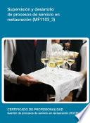 MF1103_3 - Supervisión y desarrollo de procesos de servicios en restauración