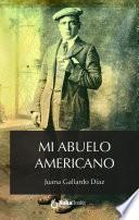 Mi abuelo americano