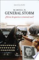 Mi abuelo, el general Storm