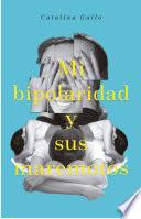 Mi bipolaridad y sus maremotos