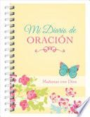 Mi Diario de Oración: Mañanas Con Dios