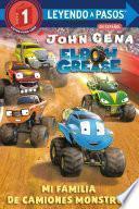 Mi familia de camiones monstruo (Elbow Grease) (My Monster Truck Family Spanish Edition)