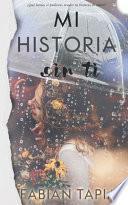 Mi Historia Sin Ti