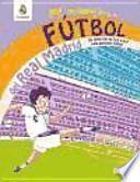 Mi primer libro de fútbol del Real Madrid
