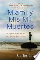 Miami y Mis Mil Muertes