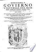 Microcosmia, y govierno universal del hombre Christiano, para todos los estados y qualquiera de ellos; va por dialogos (etc.)