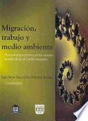 Migración, trabajo y medio ambiente