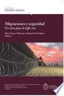 Migraciones y seguridad : un reto para el siglo XXI