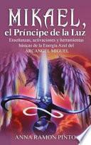 Mikael, el Prncipe de la Luz