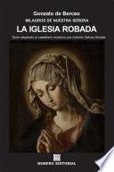 Milagros de Nuestra Señora: La iglesia robada (texto adaptado al castellano moderno por Antonio Gálvez Alcaide)