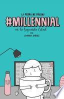 Millennial en La Segunda Edad
