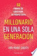 Millonario en una sola generación