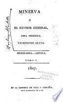 Minerva, ó, El revisor general