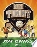 Mini Timmy - Fútbol a lo grande