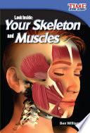 Mira adentro: Tu esqueleto y tus músculos (Look Inside: Your Skeleton and Muscles) 6-Pack