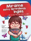 Mírame estoy aprendiendo ingles