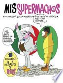 Mis supermachos 3 / My Macho Men 3