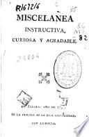 Miscelanea instructiva, curiosa y agradable