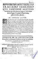 Miscellanea de tres tratados; De las Appariciones de los Espiritus el uno ... De Antichristo el segundo; y de Sermones predicados en lugares señalados el tercero, etc