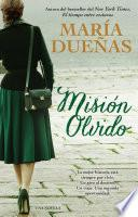 Misión olvido (The Heart Has Its Reasons Spanish Edition)