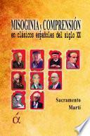 Misoginia y comprensión en clásicos españoles del siglo XX